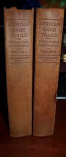 Roosevelt SIGNED 1st LIMITED EDITION African Game Trails 2 VOLUMES
