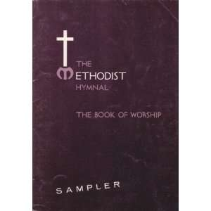 The Methodist Hymnal/The Book of Worship Sampler Various