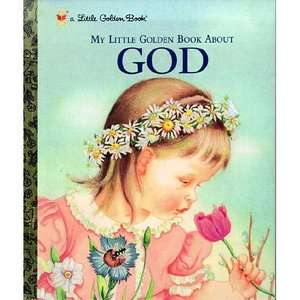 My Little Golden Book about God, Larose, Melinda Childrens Books