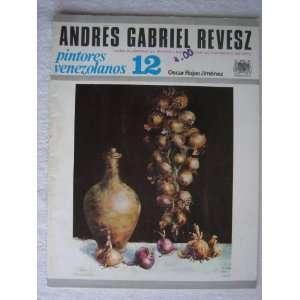 12, El Arte en Venezuela: Andres Gabriel Revesz: Rafael Paez: Books