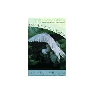 in a More Than Human World David; Pantheon Books Abram Books