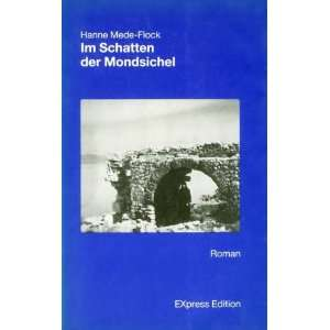 Roman (German Edition) (9783885483267) Hanne Mede Flock Books