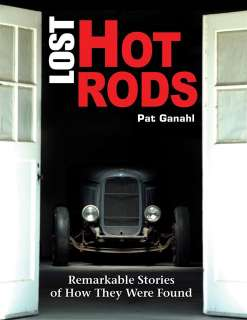 LOST HOT RODS 29 32 34 50 51 FORD T BIRD F 100 PICKUP