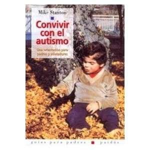 Convivir Con El Autismo (Guia Para Padres Paidos) (Spanish