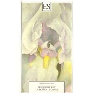 La donna di carta (9788886534925): Françoise Rey: Books