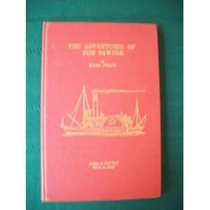 The Adventures of Tom Sawyer Helen R Prevo Books
