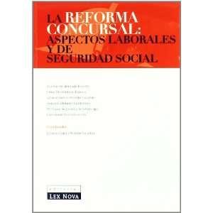 Reforma concursal Aspectos laborales y de Seguridad Social, La