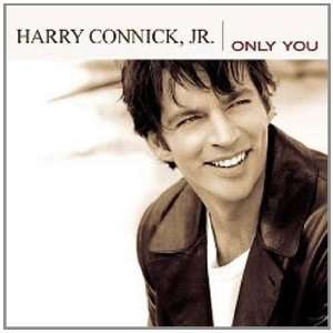 Only You Harry Connick Jr.  Musik