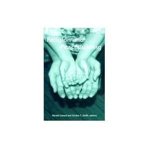 Peacebuilding (04) by Smith, Gordon S [Paperback (2003)] Smith Books
