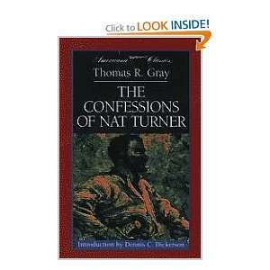 The Confessions of Nat Turner (9781581390056): Thomas R