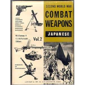 Japanese Combat Weapons. (Second World War Weapons Vol 2