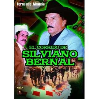 El Corrido de Silviano Bernal Fernando Almada; Juan