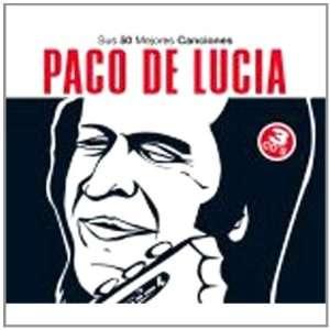 Sus 50 Mejores Canciones Paco De Lucia Music