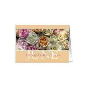 son Happy June Birthday pastel roses card   Rose June
