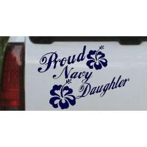 Proud Navy Daughter Hibiscus Flowers Military Car Window Wall Laptop