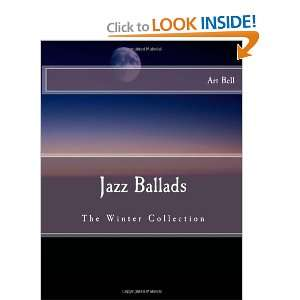Jazz Ballads The Winter Collection (9780984493869) Art
