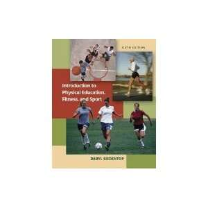 Introduction to Physical Education, Fitness, & Sport, 6TH