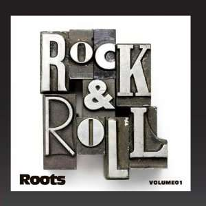 Rock & Roll Roots Vol. 1: Various Artists: Music