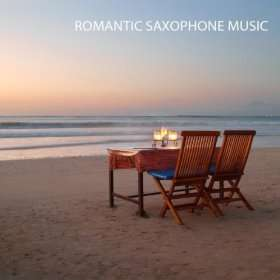 Romantic Saxophone Music   Sax Romantic Dinner Music and