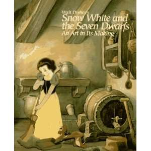 Walt Disneys Snow White and the Seven Dwarfs An Art in Its Making (A