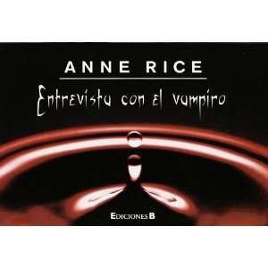 con el vampiro (Librino) (9788466646482): Anne (1941  ) Rice: Books