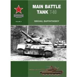 Russian Armour Volume 3 Main Battle Tank T 80 [Paperback