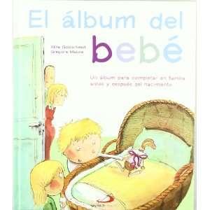 El álbum del bebé : un álbum para completar en familia