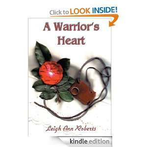Warriors Heart: Leigh Ann Roberts:  Kindle Store