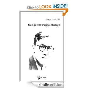 Une guerre dapprentissage (French Edition) Serge Lannes
