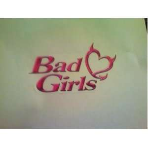 The Bad Girls Club Pink Decal: Everything Else