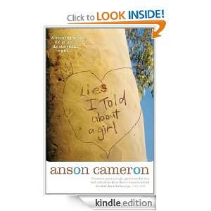 Lies I Told About a Girl Anson Cameron  Kindle Store