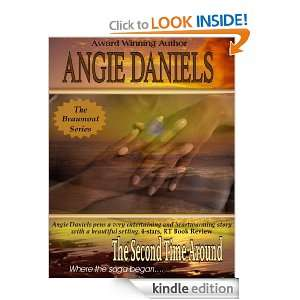 The Second Time Around (The Beaumont Series): Angie Daniels: