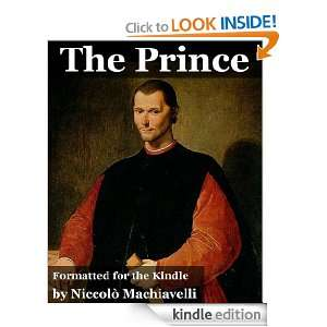 The Prince (Annotated with Summary/Study Guide) Nicolo Machiavelli