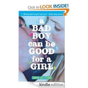 Bad Boy Can Be Good for a Girl Tanya Lee Stone  Kindle
