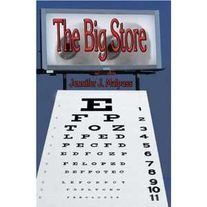 The Big Store (9781591294818): Jennifer Malpass: Books