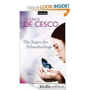 Die Augen des Schmetterlings: Roman (German Edition): Federica de