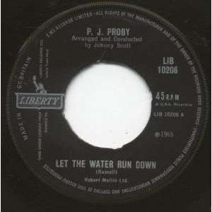 LET THE WATER RUN DOWN 7 INCH (7 VINYL 45) UK LIBERTY