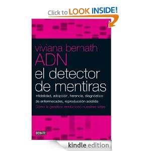 ADN, el detector de mentiras (Spanish Edition) Bernath Viviana
