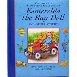 Childrens Storytime Collection Esmerelda the Rag Doll