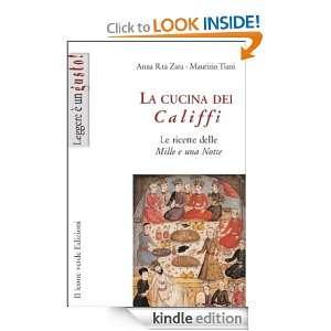 La cucina dei Califfi. Le ricette delle Mille e una Notte (Italian