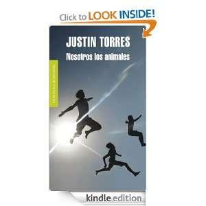 Nosotros los animales (Literatura Mondadori) (Spanish Edition) Torres