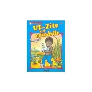 The Crocodile (Habia Una Vez) (Spanish Edition) (9789501114423): Books