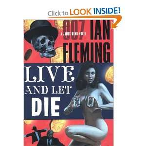 Live and Let Die (A James Bond Novel) (9781433258534): Ian