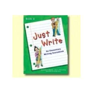 Just Write Creativity in Craft and Writing Book 2