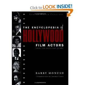 Encyclopedia of Hollywood Film Actors, Vol. 1: From the Silent