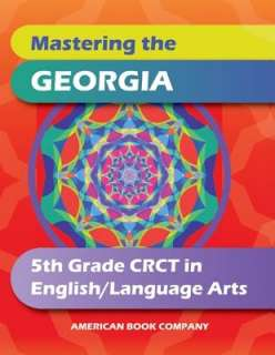 Mastering the Georgia 5th Grade CRCT in English Language Arts by Sara