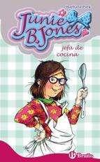 JEFA DE COCINA: JUNIE B JONES   BARBARA PARK. Resumen del libro y