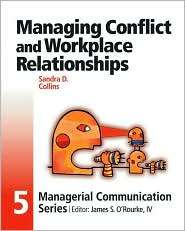 Module 5: Managing Conflict and Workplace Relationships, (0324152574