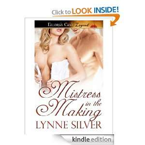 Mistress in e Making Lynne Silver  Kindle Store