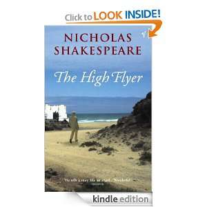 The High Flyer Nicholas Shakespeare  Kindle Store